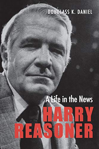 9780292722170: Harry Reasoner: A Life in the News (Focus on American History Series)
