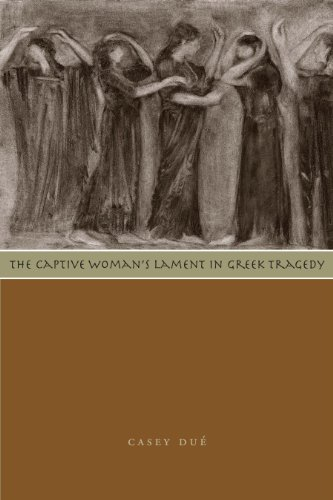 9780292722187: The Captive Woman's Lament in Greek Tragedy