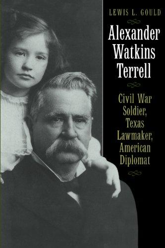 9780292722248: Alexander Watkins Terrell: Civil War Soldier, Texas Lawmaker, American Diplomat (Focus on American History)