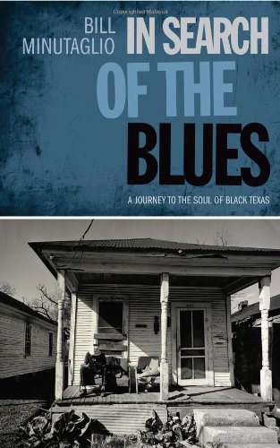 9780292722477: In Search of the Blues: A Journey to the Soul of Black Texas (Southwestern Writers Collection)