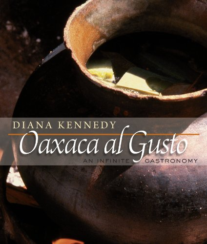9780292722668: Oaxaca Al Gusto: An Infinite Gastronomy (The William and Bettye Nowlin Series in Art, History, and Culture of the Western Hemisphere)
