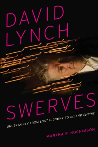 9780292722958: David Lynch Swerves: Uncertainty from Lost Highway to Inland Empire