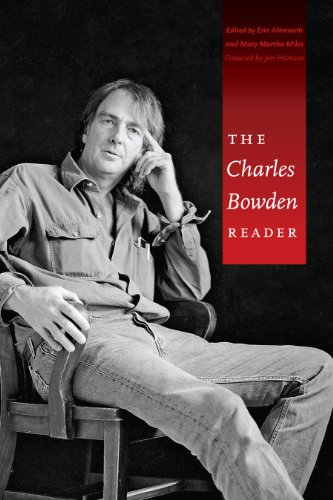 The Charles Bowden Reader: Bowden, Charles