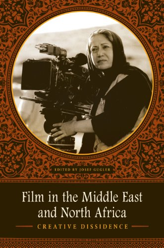 9780292723276: Film in the Middle East and North Africa: Creative Dissidence