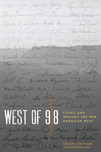 West of 98: Living and Writing the New American West: Stegner, Lynn