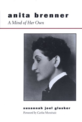 9780292723665: Anita Brenner: A Mind of Her Own