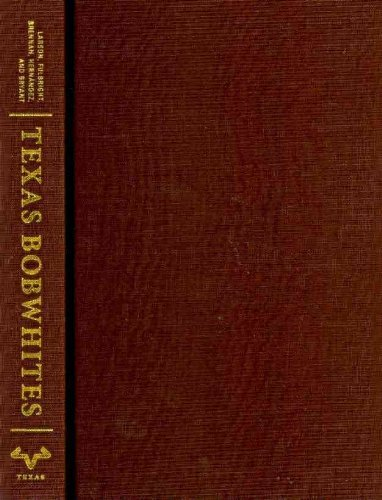 9780292723696: Texas Bobwhites: A Guide to Their Foods and Habitat Management (Ellen & Edward Randall Series)