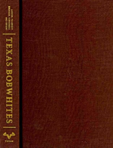 9780292723696: Texas Bobwhites: A Guide to Their Foods and Habitat Management (Ellen and Edward Randall Series)