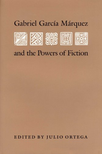 9780292723702: Gabriel Garcia Marquez and the Powers of Fiction (Texas Pan American)