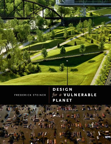 Design for a Vulnerable Planet: Steiner, Frederick