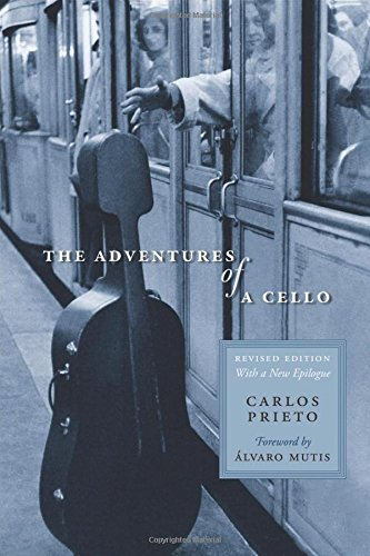 9780292723931: The Adventures of a Cello: Revised Edition, with a New Epilogue