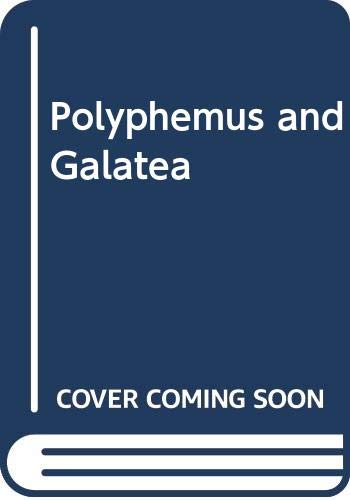 Polyphemus and Galatea : A Study in: Gongora Y Argote