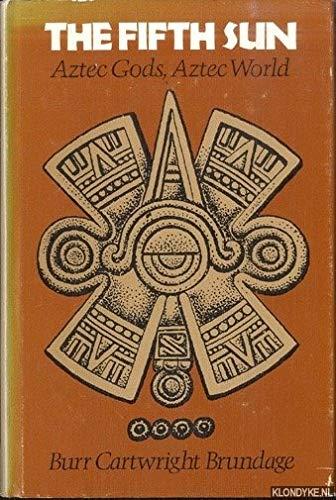 9780292724273: The Fifth Sun: Aztec Gods, Aztec World