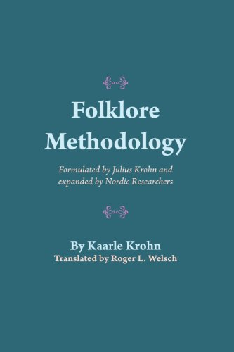 9780292724327: Folklore Methodology: Formulated by Julius Krohn and Expanded by Nordic Researchers