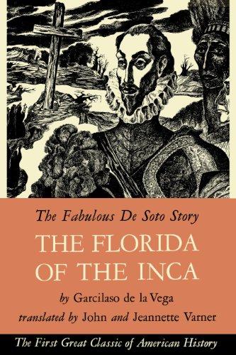 The Florida Of The Inca.: De La Vega, Garcilaso; Varner, John Grier & Varner, Jeanette Johnson (...