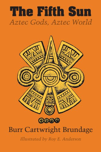 9780292724389: The Fifth Sun: Aztec Gods, Aztec World (Texas Pan American Series)