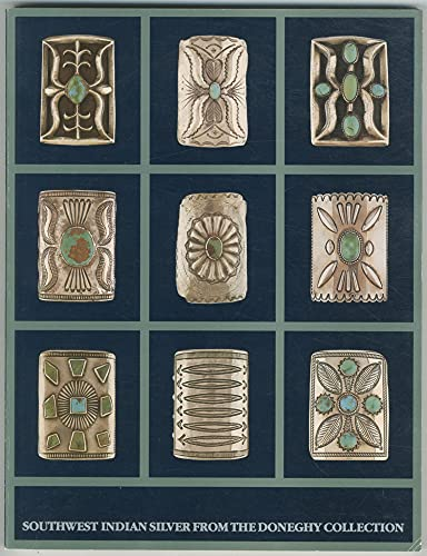 Southwest Indian Silver from the Doneghy Collection: Lincoln, Louise (Editor)