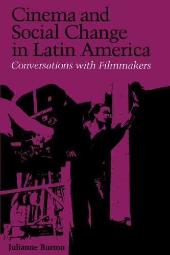 CINEMA AND SOCIAL CHANGE IN LATIN AMERICA : Conversations with Filmmakers