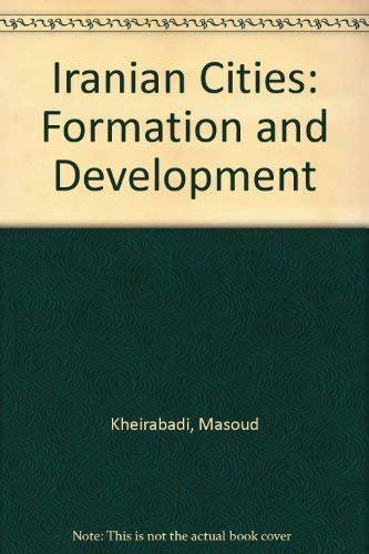 9780292724686: Iranian Cities: Formation and Development