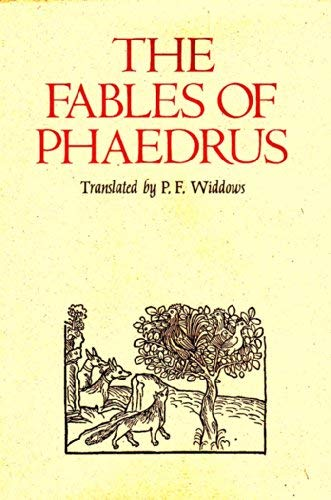The Fables of Phaedrus: Widdows, P. F. (transl.)