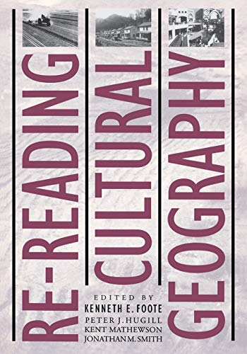 9780292724846: Re-reading Cultural Geography (American Studies)