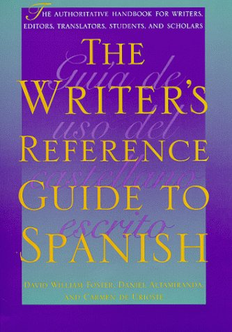 9780292725119: The Writer's Reference Guide to Spanish