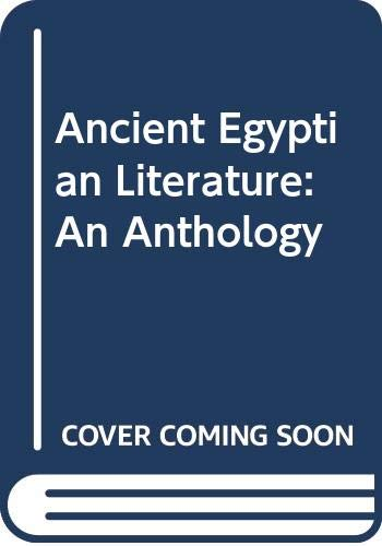 9780292725263: Ancient Egyptian Literature: An Anthology