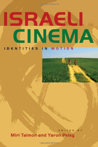9780292725607: Israeli Cinema: Identities in Motion (Jewish History, Life, and Culture)