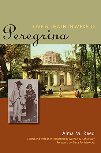 9780292726154: Peregrina: Love and Death in Mexico (Louann Atkins Temple Women & Culture Series)