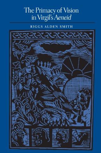 9780292726222: The Primacy of Vision in Virgil's Aeneid