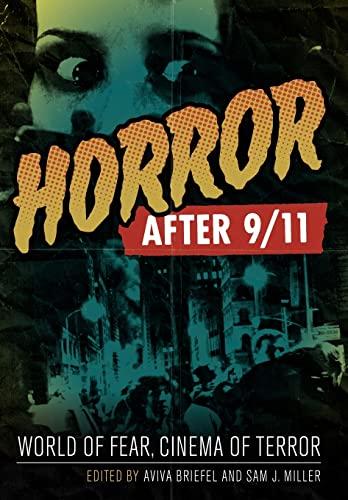 Horror After 9/11: World of Fear, Cinema of Terror (Hardback)