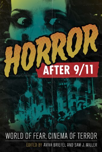 9780292726628: Horror After 9/11: World of Fear, Cinema of Terror