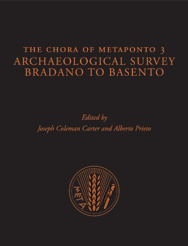 9780292726789: The Chora of Metaponto 3: Archaeological FIeld Survey―Bradano to Basento