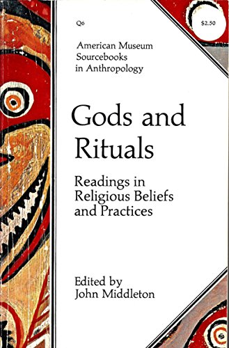 9780292727083: Gods and Rituals: Readings in Religious Beliefs and Practices (Texas Press Sourcebooks in Anthropology, 6)