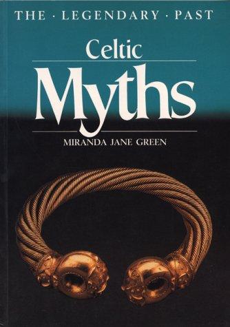 9780292727540: Celtic Myths (The Legendary Past)