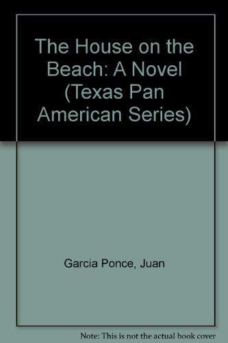 9780292727632: The House on the Beach: A Novel (Texas Pan American Series)