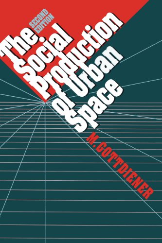 9780292727724: The Social Production of Urban Space