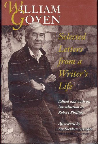 SELECTED LETTERS FROM A WRITER'S LIFE; edited with an introduction by Robert Phillips, ...