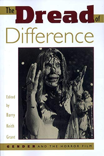 9780292727946: The Dread of Difference: Gender and the Horror Film (Texas Film Studies Series)