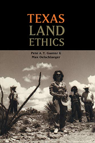 9780292728028: Texas Land Ethics