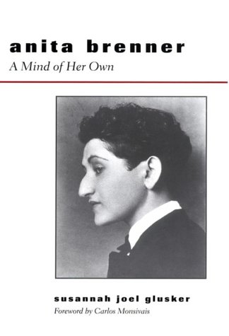 9780292728103: Anita Brenner: A Mind of Her Own