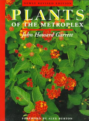 9780292728158: Plants of the Metroplex: Newly Revised Edition