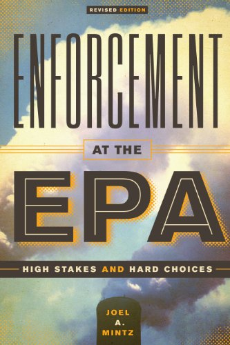 9780292728400: Enforcement at the EPA: High Stakes and Hard Choices, Revised Edition