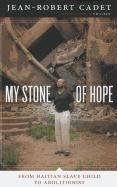 9780292728530: My Stone of Hope: From Haitian Slave Child to Abolitionist
