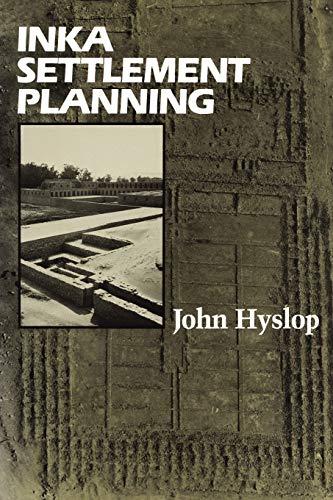 9780292728554: Inka Settlement Planning