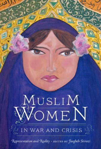 9780292728844: Muslim Women in War and Crisis: Representation and Reality