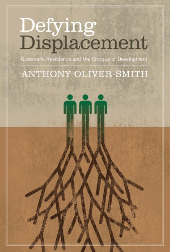 9780292728905: Defying Displacement: Grassroots Resistance and the Critique of Development