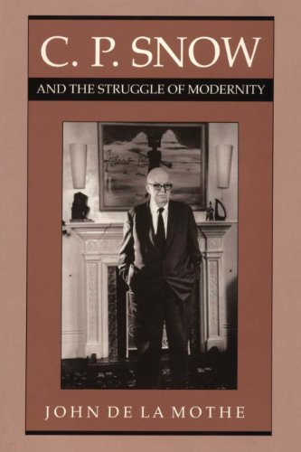 9780292729162: C. P. Snow and the Struggle of Modernity