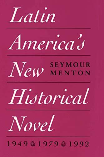 Latin America's New Historical Novel: Menton, Seymour