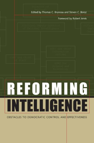 Reforming Intelligence: Obstacles to Democratic Control and Effectiveness